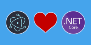 Electron love .NET Core